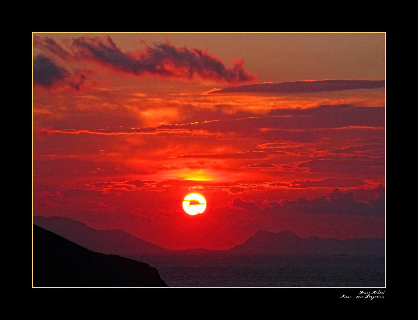 Güneşin Doğuşu, Batışı Sensin, Turgutreis, Bodrum, Nisan 2010